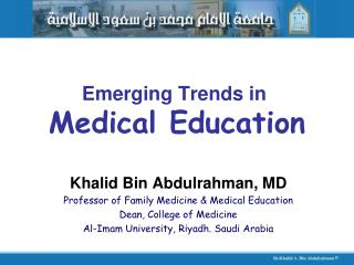 Rising Trends in Medical Education