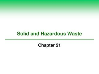 Strong and Hazardous Waste