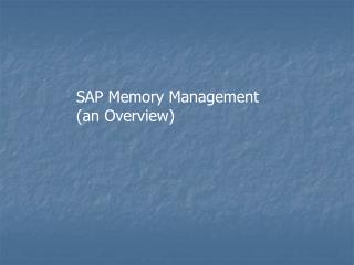 SAP Memory Management
