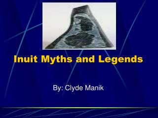 Inuit Myths and Legends