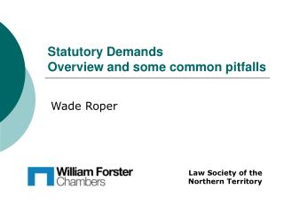 Statutory Demands Overview and some normal pitfalls