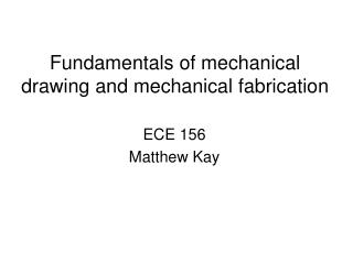 Basics of mechanical drawing and mechanical creation