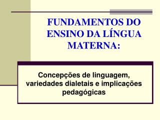 FUNDAMENTOS DO ENSINO DA L