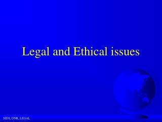 Lawful and Ethical issues