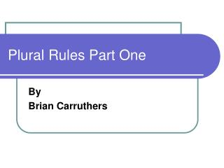 Plural Rules Part One