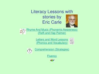 Education Lessons with stories by Eric Carle
