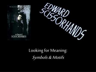Images Motifs in Edward Scissorhands