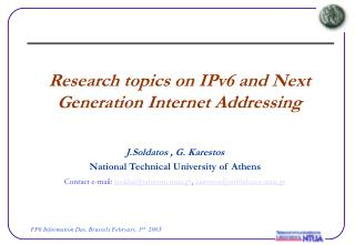 Research points on IPv6 and Next Generation Internet Addressing