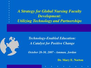 A Strategy for Global Nursing Faculty Development: Utilizing ...