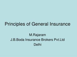 Standards of General Insurance