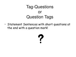 Label Questions or Question Tags