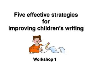 Five compelling methodologies for enhancing kids