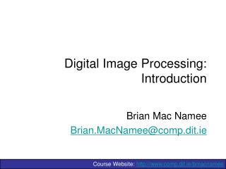 Computerized Image Processing: Introduction