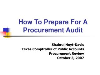 Step by step instructions to Prepare For A Procurement Audit