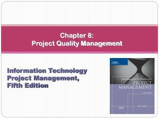 Section 8: Project Quality Management