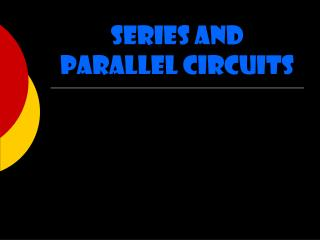 Arrangement and Parallel Circuits