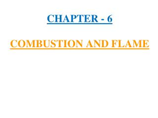 Section - 6 COMBUSTION AND FLAME
