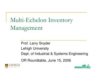Multi-Echelon Inventory Management