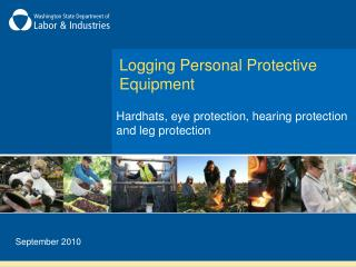 Logging Personal Protective Equipment