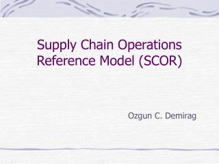 Store network Operations Reference Model SCOR