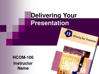 Conveying Your Presentation