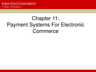 Section 11: Payment Systems For Electronic Commerce