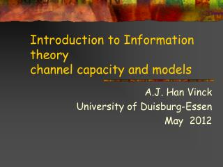 Prologue to Information hypothesis channel limit and models