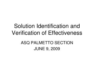 Arrangement Identification and Verification of Effectiveness