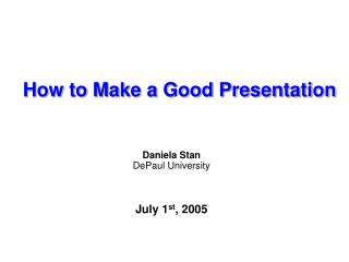 Step by step instructions to Make a Good Presentation