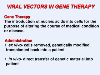 VIRAL VECTORS IN GENE THERAPY