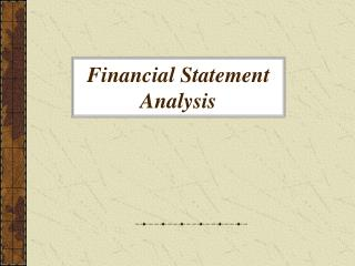 Money related Statement Analysis