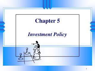 Part 5 Investment Policy