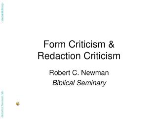 Structure Criticism Redaction Criticism