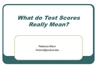 What Test Scores Really Mean