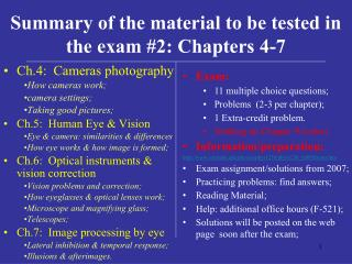 Synopsis of the material to be tried in the exam 2: Chapters 4-7