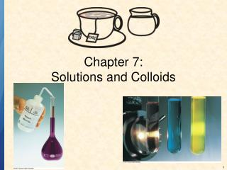 Section 7: Solutions and Colloids