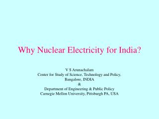 Why Nuclear Electricity for India