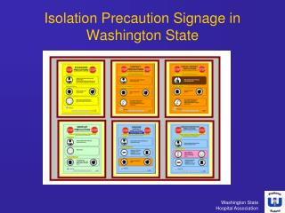 Confinement Precaution Signage in Washington State
