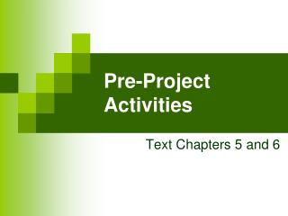 Pre-Project Activities