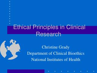 Moral Principles in Clinical Research