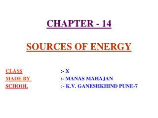 Part - 14 SOURCES OF ENERGY