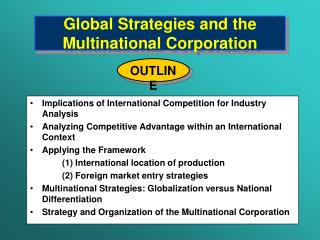 Worldwide Strategies and the Multinational Corporation