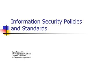 Data Security Policies and Standards