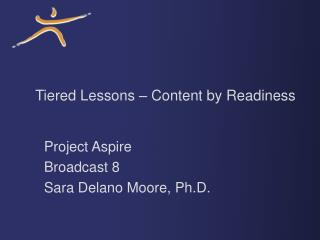 Layered Lessons Content by Readiness