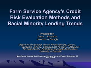 Ranch Service Agency s Credit Risk Evaluation Methods and Racial Minority Lending Trends