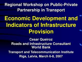 Monetary Development and Indicators of Infrastructure Provision