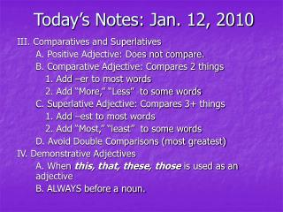 Today s Notes: Jan. 12, 2010