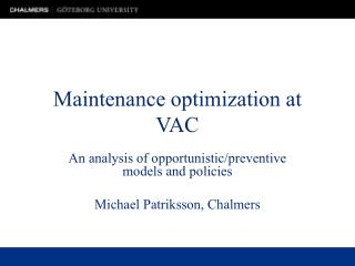 Upkeep enhancement at VAC