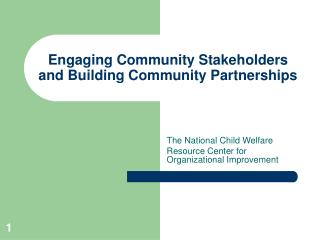 Connecting with Community Stakeholders and Building Community Partnerships