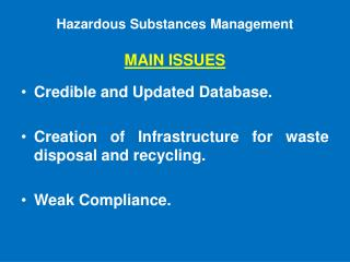 Dangerous Substances Management MAIN ISSUES